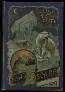 """Verlag Meidinger, Cäsar Cascabel, Buchdeckel der 1. Auflage. (1891) Dieser Roman der """"Voyages Extraordinaires"""" ist der einzige nicht bei Hartleben erschienene."""